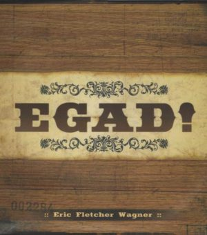 EGAD Music by ERIC WAGNER