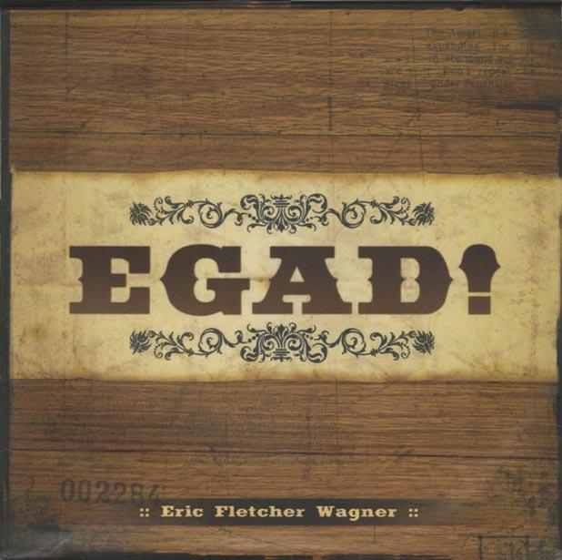 Eric Fletcher Wagner - EGAD
