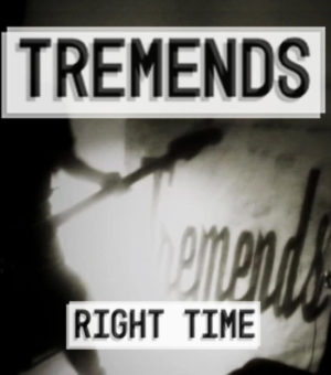 TREMENDS RIGHT TIME COVER