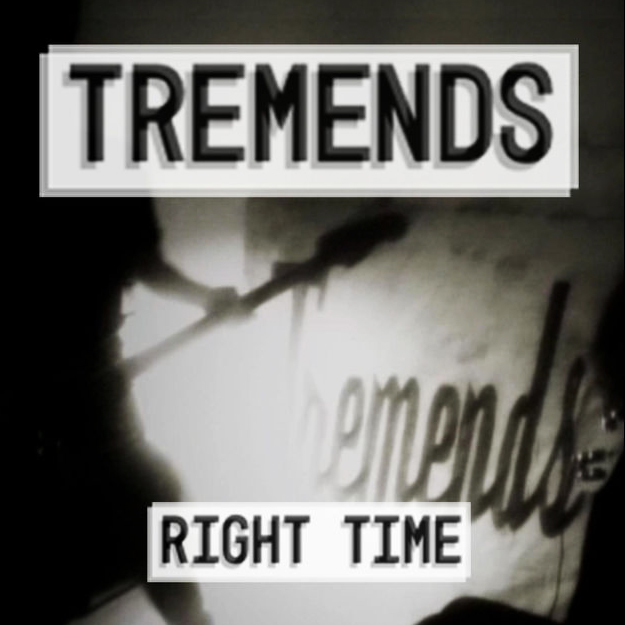 Tremends - Right Time